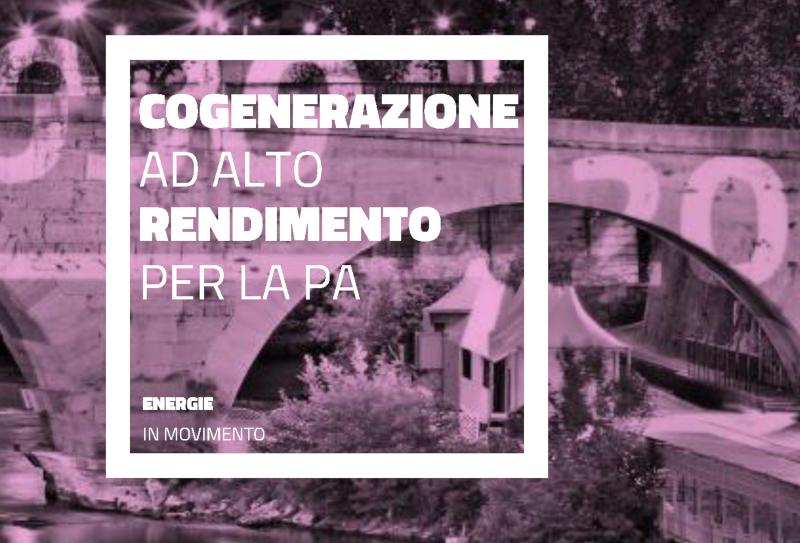 GSE, cogenerazione ad alto rendimento per la P.A.